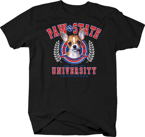 Paw State University Chihuahuas  Animal Lover Dog Puppy Bark Treat School