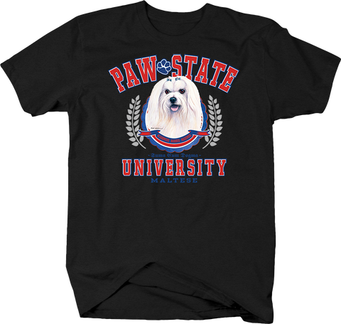 Paw State University Maltese Animal Lover Dog Puppy Bark Treat Cute Family
