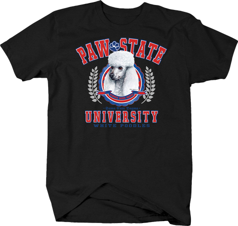 Paw State University White Poodle Animal Lover Dog Puppy Bark Treat Family