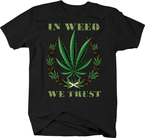 In Weed We Trust Marajauna THC CBD Herbal Medicine Relax Relif