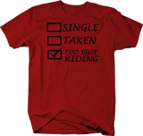 Single Taken Too Busy RIDING Horses Motorcycle Bike