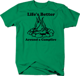 Life's Better Around a Campfire Camping