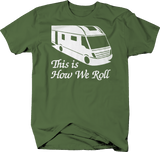 This is How We Roll Motorhome RV Camper