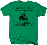 Motorcycle Move the Body Wheels Move the Soul