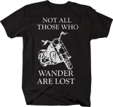 Motorycle Not All Who Wander Are Lost
