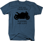 Motorycle Not All Who Wander Are Lost Street Bike