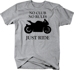 Motorcycle - No Club No Rules Just Ride Street Bike