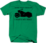 Motorcycle - Some Need Therapy - I Have My Bike Cruiser