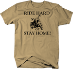 Motorcycle - Ride Hard or Stay Home