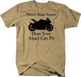 Motorcycle - Never Ride Faster Than Your Angel - Street Bike