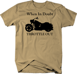 Motorcycle - When in Doubt Throttle Out Custom Cruiser