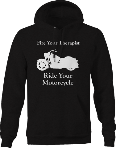 Fire Your Therapist - Ride Your Motorcycle - Custom Cruiser