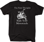 Fire Your Therapist - Ride Your Motorcycle - Custom Bike