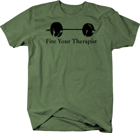 Fire Your Therapist - Gym Workout Barbell Deadlift Powerlifting