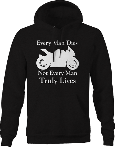 Every Man Dies - Not Truly Lives - Street Sport Bike Motorcycle