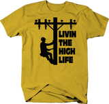 Livin The High LifeLineman Line Worker Utility Pole