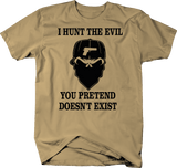 I Hunt the Evil You Pretend Doesn't Exist Protection Military