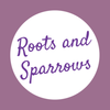 Roots and Sparrows