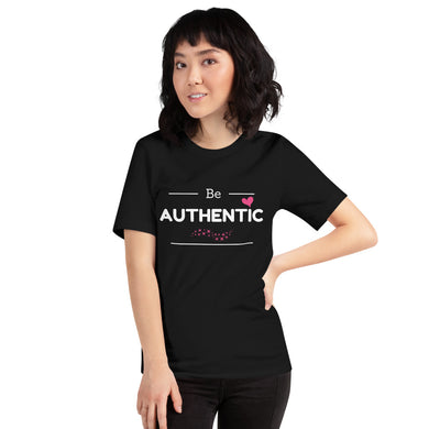 Be Authentic - Short-Sleeve Unisex T-Shirt