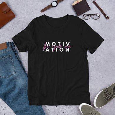 Motivation - Short-Sleeve Unisex T-Shirt
