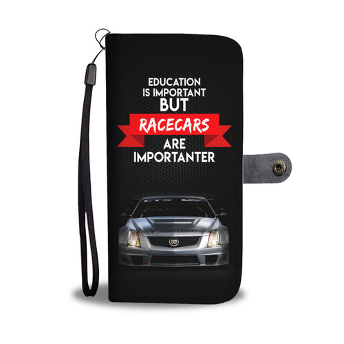 EDUCATION IS IMPORTANT BUT RACECARS ARE IMPORTANTER PHONE CASE