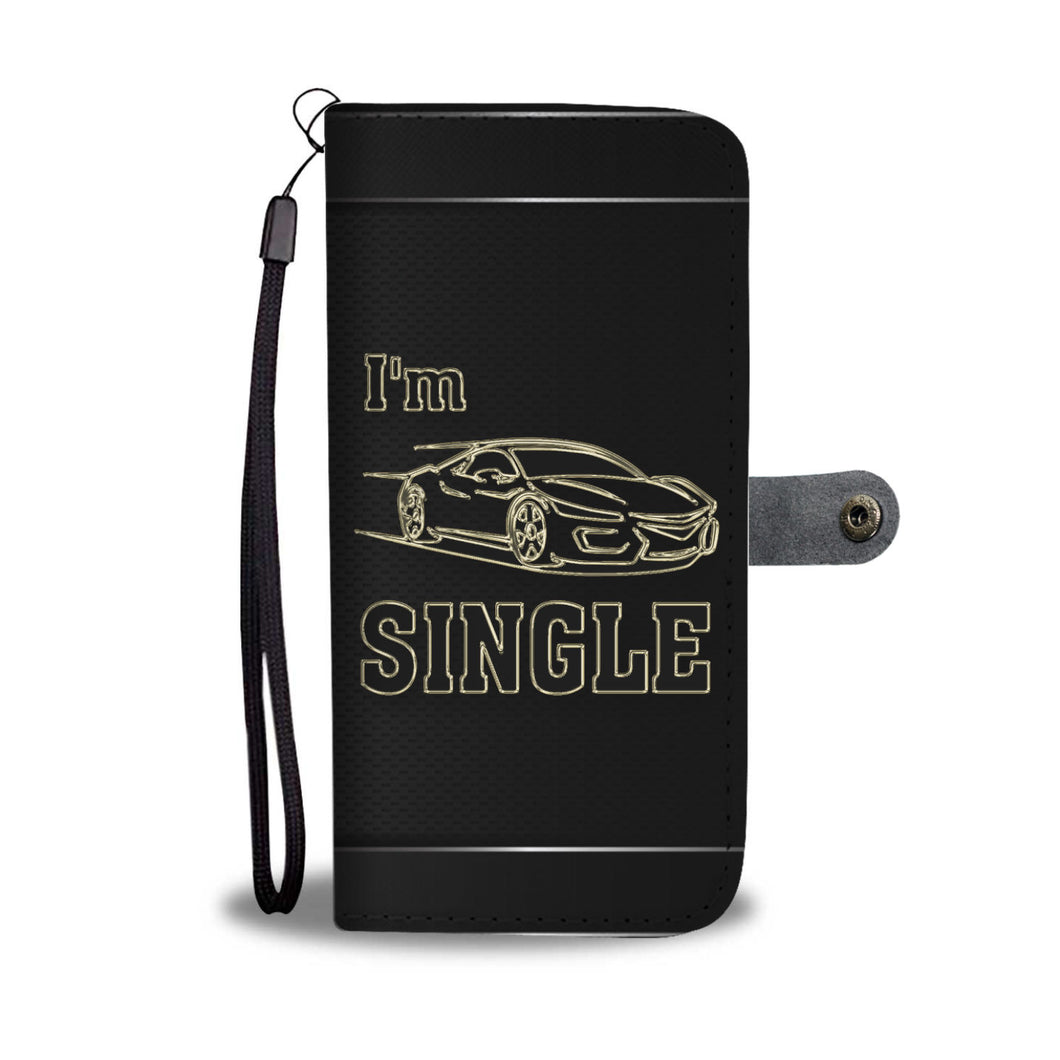 I'M SINGLE PHONE CASE