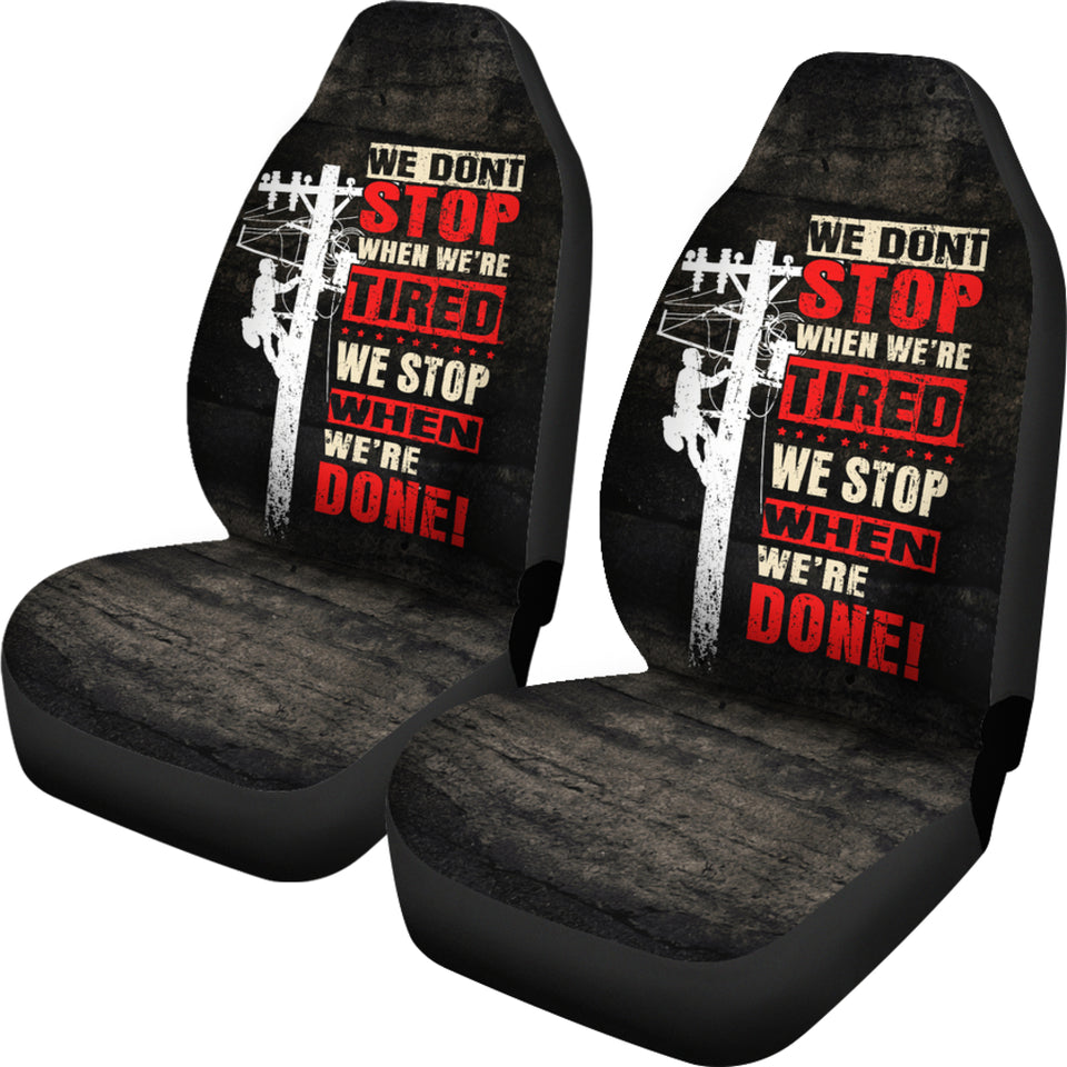We stop when we are done Car Seat Covers