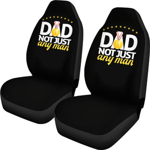 Dad Not Just Any Man | Car Seat Covers