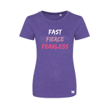Fast, Fierce, Fearless - Ladies Crew Neck T-Shirt