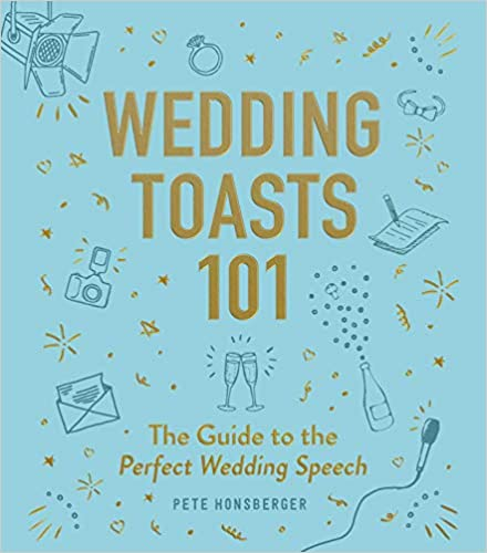 Wedding Toasts 101: The Guide to the Perfect Wedding