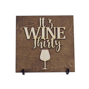 """It's Wine Thirty"" Laser Cut Wood Sign - WineProducts.net"