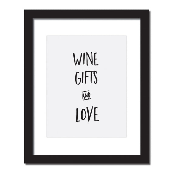 Inspirational Quote Print 'Wine, Gifts, & Love' - WineProducts.net