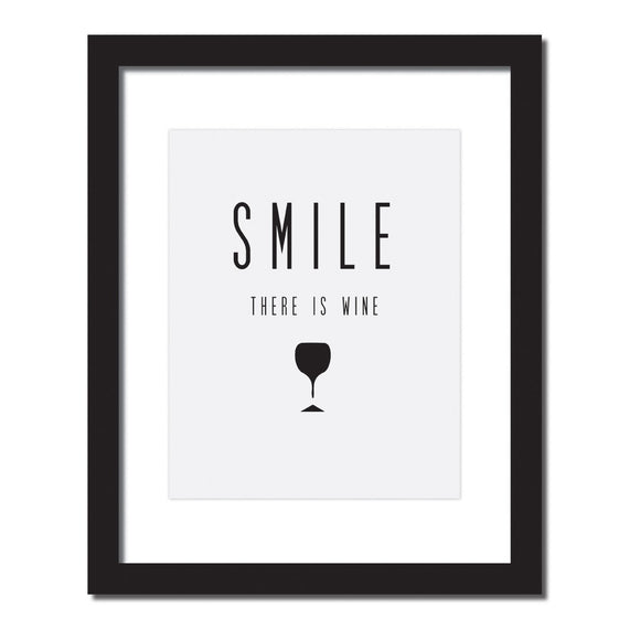 Inspirational Quote Print 'Smile There's Wine' - WineProducts.net