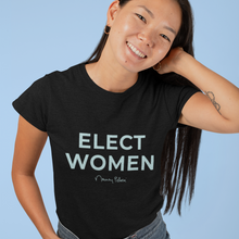 Load image into Gallery viewer, Elect Women Tee