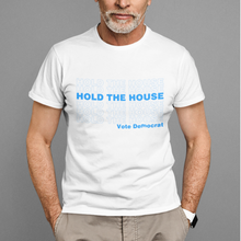 Load image into Gallery viewer, Hold The House Tee