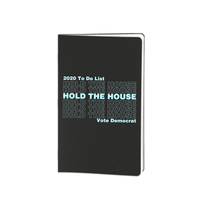 Hold the House Notebook