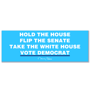 Hold the House Bumper Sticker