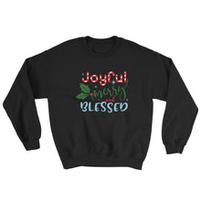 Joyful, Merry, and Blessed Women's Sweatshirt