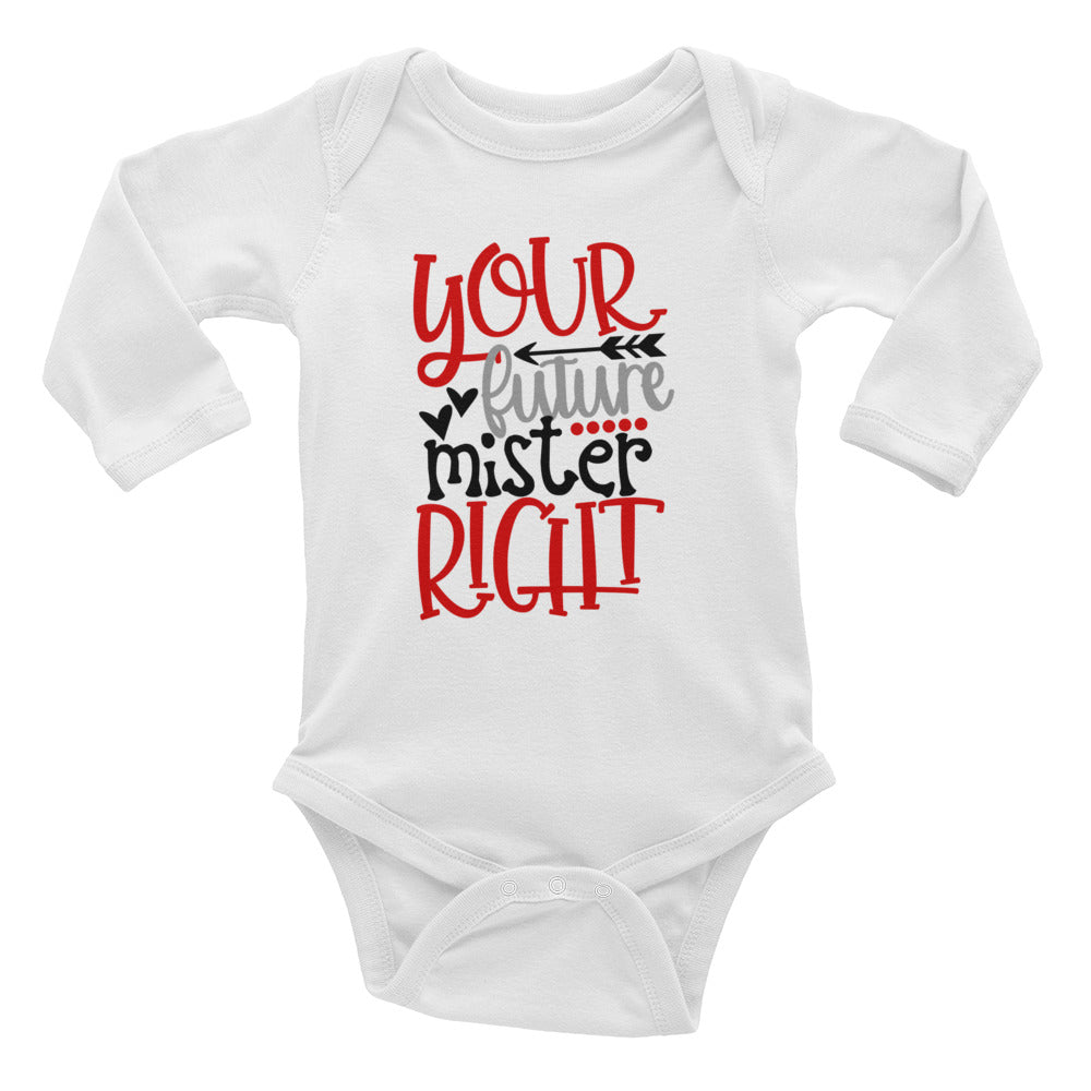 Mr. Right Infant Long Sleeve Bodysuit