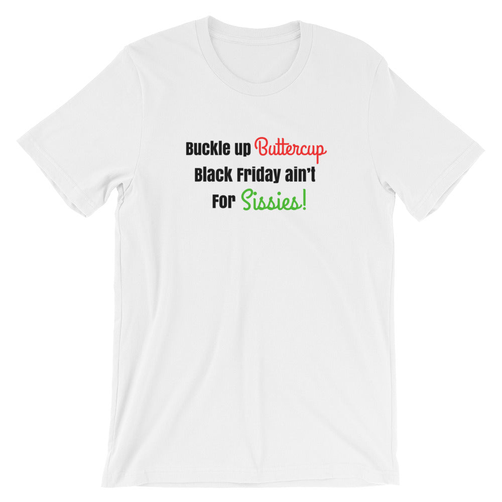 Buckle up Buttercup Black Friday Short-Sleeve Women's T-Shirt