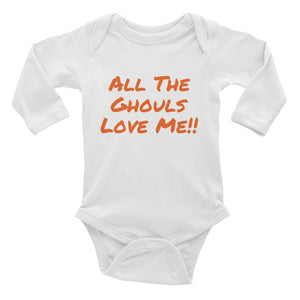 All The Ghouls Love Me Infant Halloween Long Sleeve Bodysuit