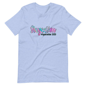 Quarantine Staycation Short-Sleeve Women's T-Shirt