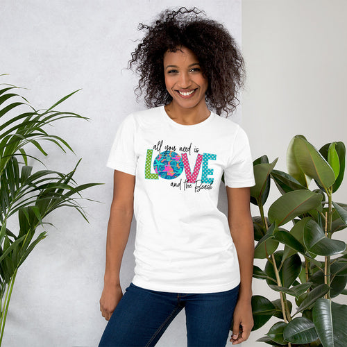 All You Need is Love and the Beach Short-Sleeve Unisex T-Shirt