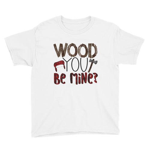Wood you be Mine Youth Valentine Short Sleeve T-Shirt