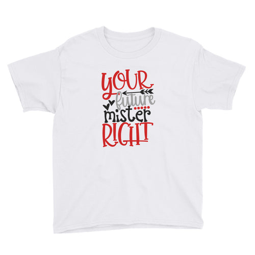 Future Mr. Right Youth Short Sleeve T-Shirt