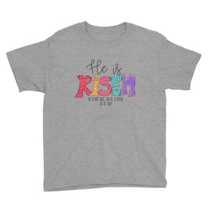 He is Risen Youth Short Sleeve T-Shirt