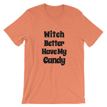 Witch Better Have My Candy Short-Sleeve Women's T-Shirt