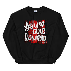 You are Loved Valentine Women's Sweatshirt