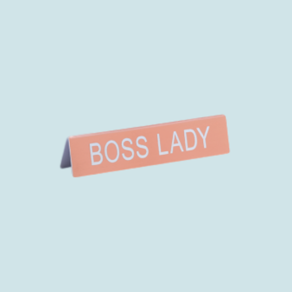 Desk Sign - Boss Lady (Pink)