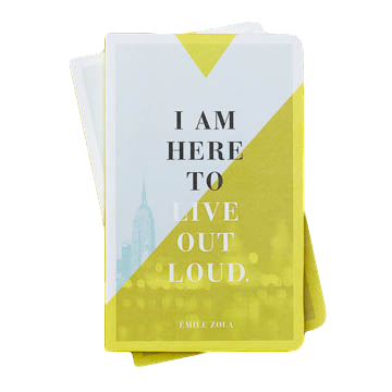 Journal - I Am Here To Live Out Loud